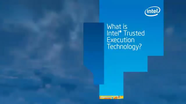 Intel® Trusted Execution Technology