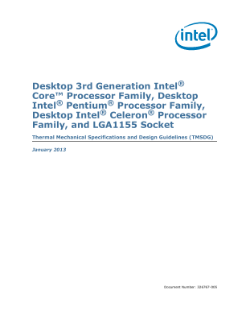 Desktop Intel® Pentium® Processor Family, and LGA1155 Socket - Thermal Mechanical Specifications and Design Guidelines (TMSDG)
