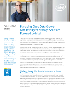 Managing Cloud Data Growth with Intelligent Storage Solutions Powered by Intel